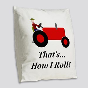 Red Tractor How I Roll Burlap Throw Pillow