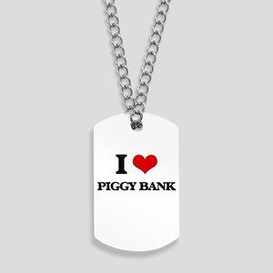 I Love Piggy Bank Dog Tags