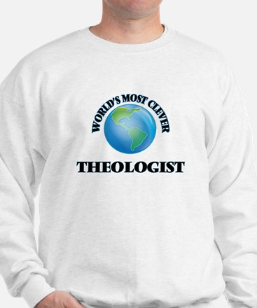 World's Most Clever Theologist Sweatshirt