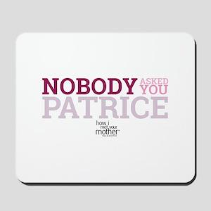 HIMYM Patrice Mousepad