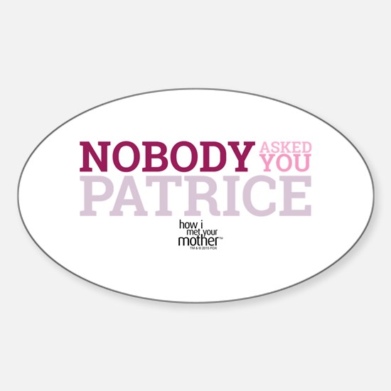 HIMYM Patrice Sticker (Oval)