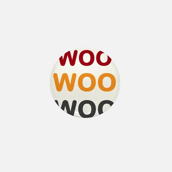 OYOOS WooWooWoo design Mini Button