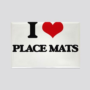 I Love Place Mats Magnets