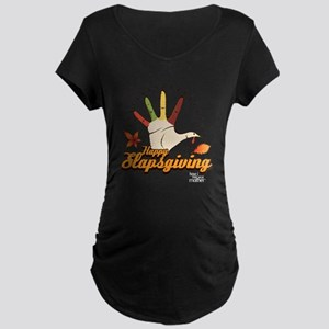 HIMYM Slapsgiving Maternity Dark T-Shirt