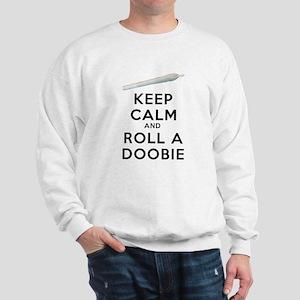Keep Calm and Roll a Doobie art Sweatshirt