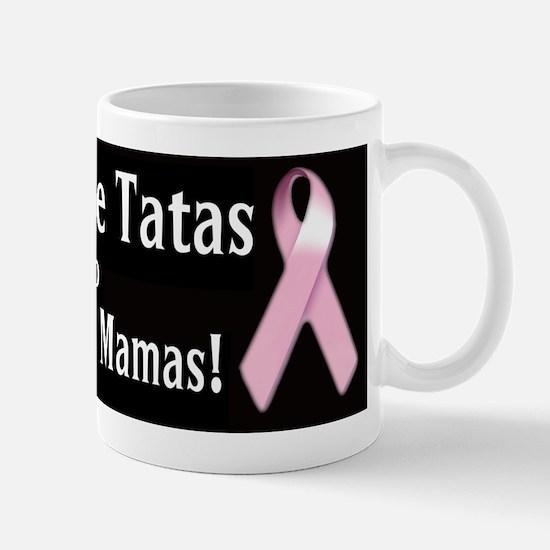 Rock the Tatas to Save the Mamas Mugs