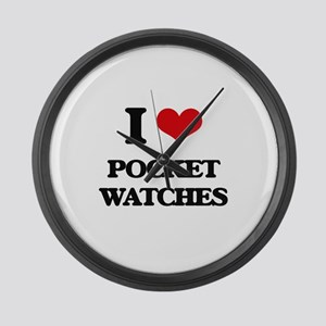 I Love Pocket Watches Large Wall Clock