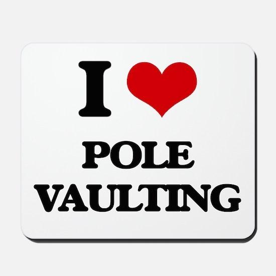 I Love Pole Vaulting Mousepad