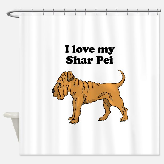 I Love My Shar Pei Shower Curtain