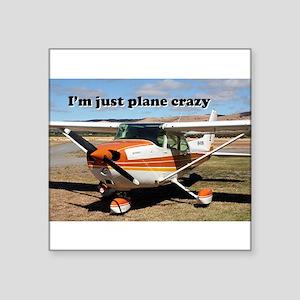 I'm just plane crazy: high wing Sticker