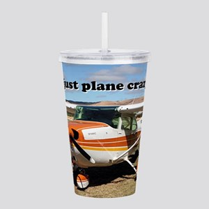I'm just plane crazy: Acrylic Double-wall Tumbler