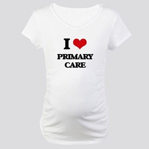 I Love Primary Care Maternity T-Shirt