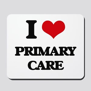 I Love Primary Care Mousepad