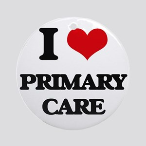 I Love Primary Care Ornament (Round)