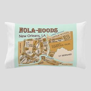 NOLA-Hoods Pillow Case