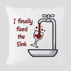 I FINALLY FIXED THE SINK Woven Throw Pillow