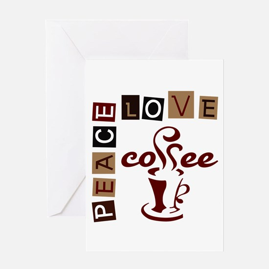 PEACE LOVE COFFEE Greeting Cards
