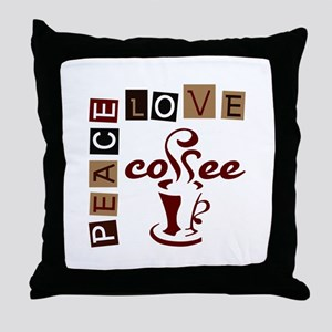 PEACE LOVE COFFEE Throw Pillow