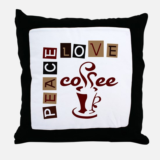 PEACE LOVE COFFEE Throw Pillow