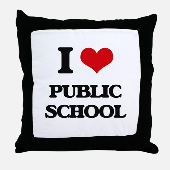 I Love Public School Throw Pillow