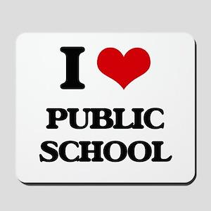 I Love Public School Mousepad