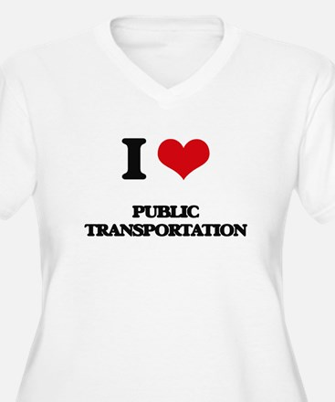 I Love Public Transportation Plus Size T-Shirt