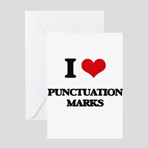 I Love Punctuation Marks Greeting Cards