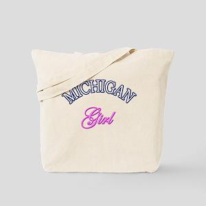 """""""Michigan Girl""""  Tote Bag"""