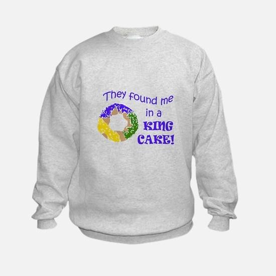 FOUND ME IN A KING CAKE Sweatshirt