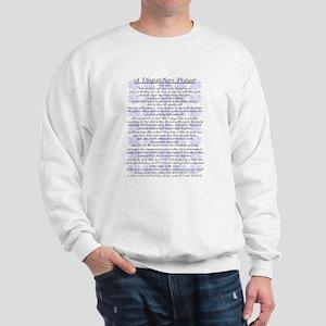DISPATCHERS PRAYER Sweatshirt