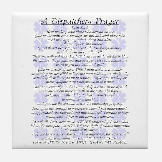 DISPATCHERS PRAYER Tile Coaster