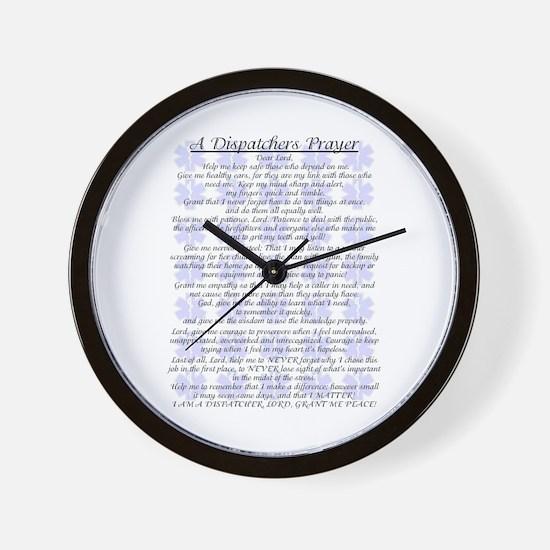 DISPATCHERS PRAYER Wall Clock