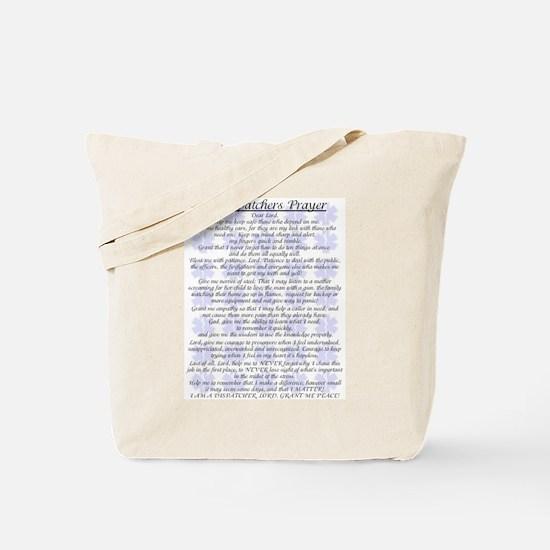 DISPATCHERS PRAYER Tote Bag