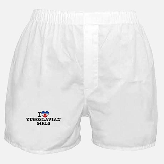 I Love Yugoslavian Girls Boxer Shorts