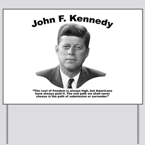 JFK Freedom Yard Sign