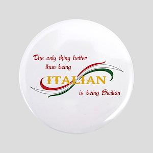 """SICILIAN ITALIAN 3.5"""" Button"""