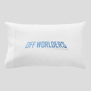 offworlders lean back Pillow Case