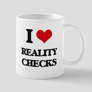 I Love Reality Checks Mugs