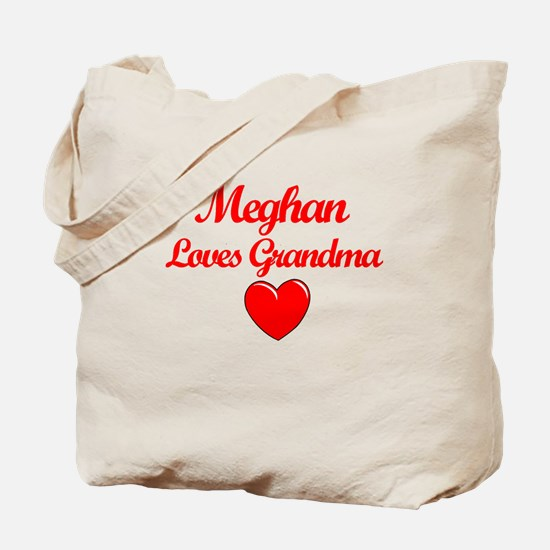 Meghan Loves Grandma Tote Bag
