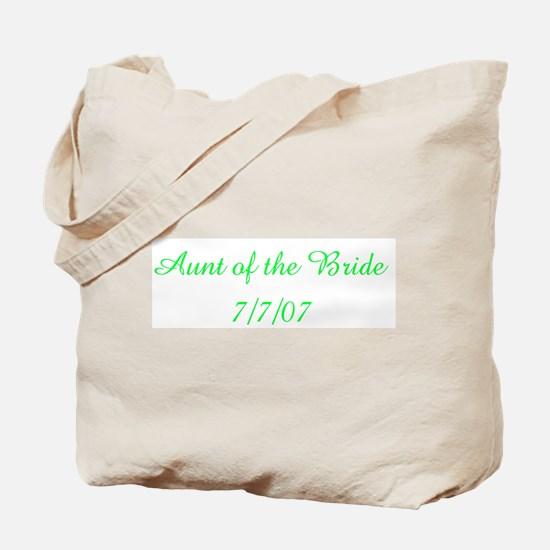 Aunt of the Bride 7/7/07  Tote Bag