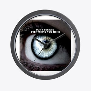 Don't Believe Everything You Think Wall Clock
