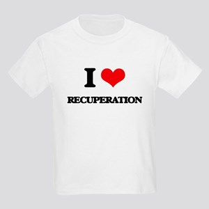 I Love Recuperation T-Shirt
