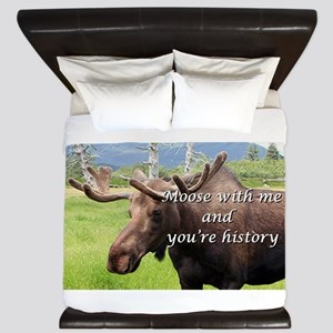 Moose with me and you're history: Alask King Duvet