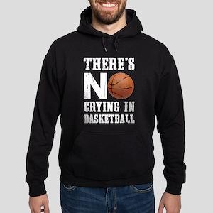 No Crying In Basketball Hoodie (dark)
