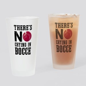 No Crying In Bocce Drinking Glass