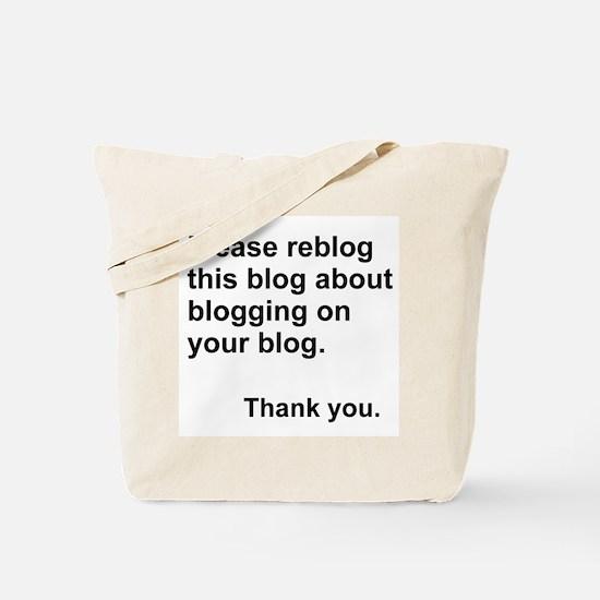 reblog this blog about blogging Tote Bag