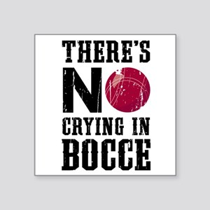 No Crying In Bocce Sticker