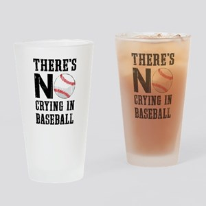 No Crying In Baseball Drinking Glass