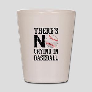 No Crying In Baseball Shot Glass