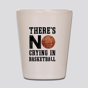 No Crying In Basketball Shot Glass